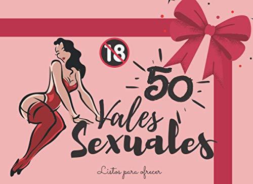 50 Vales Sexuales: Cheques de sexo romanticos / juego sexual para la san valentin o cumpleanos/aniversario de matrimonio, juegos eróticos de mesa para ... de cupones para enamorados )- / ideas sexis
