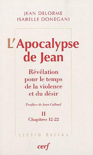 L'Apocalypse de Jean - tome 2 Chapitres 12-22