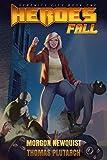 Heroes Fall: A Superhero Mystery Adventure (Serenity City Book 1)