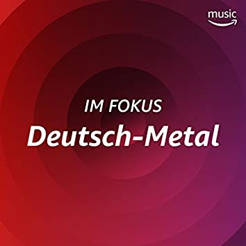 Im Fokus: Deutsch-Metal