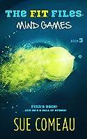 The F.I.T. Files: Mind Games