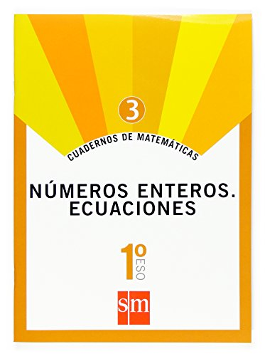 Cuadernos de matemáticas 3. 1 ESO. Números enteros. Ecuaciones - 9788467515626