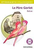 Le Pere Goriot (GF Etonnants classiques)