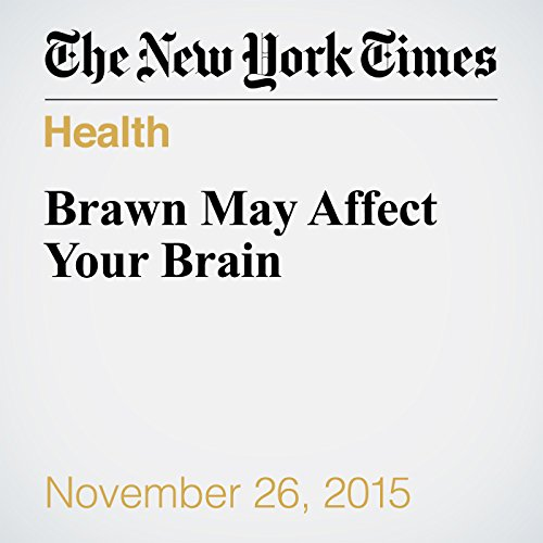 Brawn May Affect Your Brain audiobook cover art
