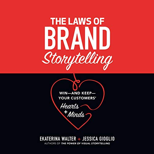 The Laws of Brand Storytelling audiobook cover art