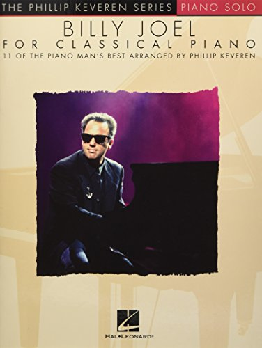 The Phillip Keveren Series: Billy Joel For Classical Piano: Noten, Sammelband für Klavier