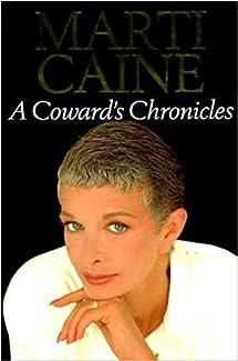 Marti Caine - A Coward's Chronicles
