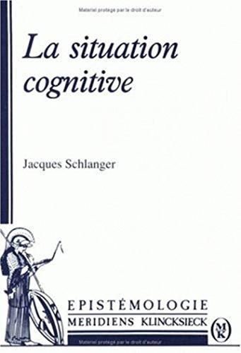 La situation cognitive