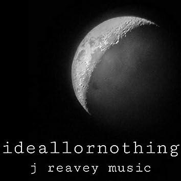 Ideallornothing