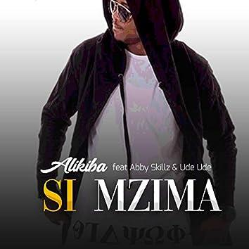 Si Mzima (feat. Abbyskills & Ude Ude)