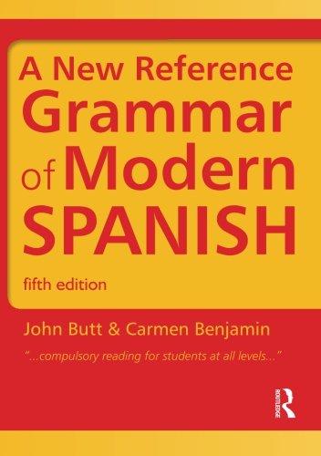 Spanish Grammar Pack: A New Reference Grammar of Modern Spanish (Volume 2)