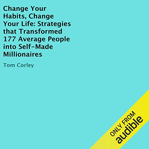 Change Your Habits, Change Your Life audiobook cover art