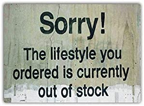 Fieanxi Banksy The Lifestyle You Ordered is Currently Out of Stock Metal Wall Home Pub Decor Sign 12x16 inch