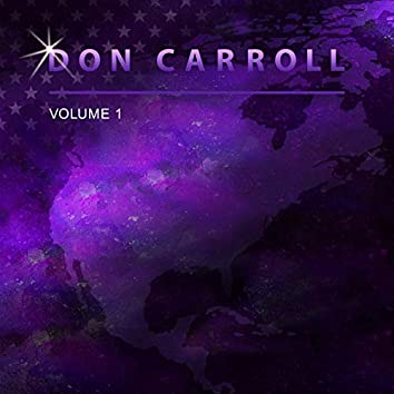 Don Carroll, Vol. 1