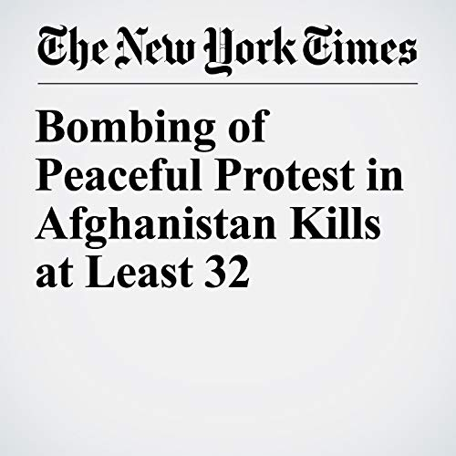 Bombing of Peaceful Protest in Afghanistan Kills at Least 32 copertina