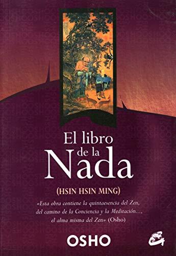 El Libro De La Nada: Hsin Hsin Ming (Perenne)