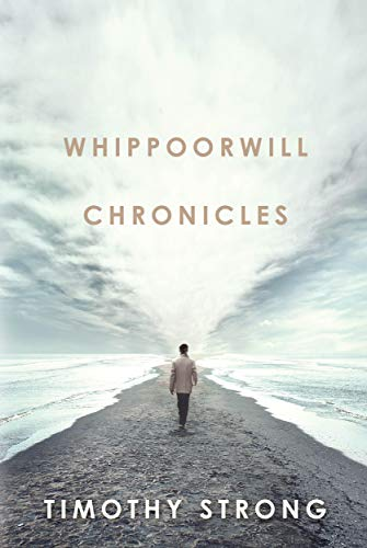 Don't miss this Kindle Countdown Deal on a beautiful, heartbreaking, funny and enlightening novel: <em>Whippoorwill Chronicles</em> by Timothy Strong