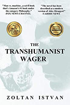 The Transhumanist Wager (English Edition) por [Zoltan Istvan]