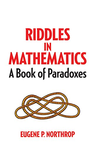 Riddles in Mathematics: A Book of Paradoxes (Dover Recreational Math) (English Edition)