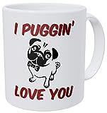 Wampumtuk Dog Pug I Puggin Love You 11 Ounces Funny Coffee Mug