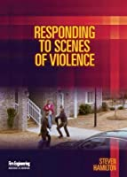 Responding to Scenes of Violence [DVD]
