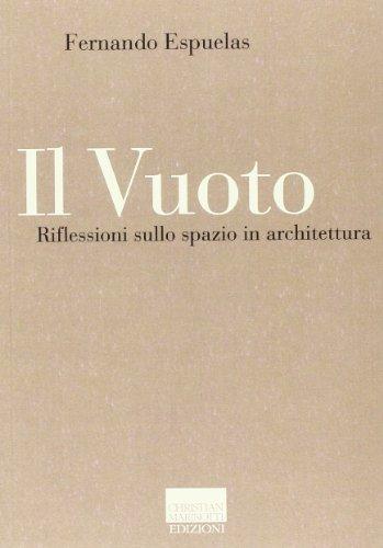 Il vuoto. Riflessioni sullo spazio in architettura