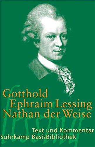 Nathan der Weise: Ein dramatisches Gedicht in fünf Aufzügen: Ein dramatisches Gedicht, in fnf Aufzgen. Text und Kommentar (Suhrkamp BasisBibliothek)