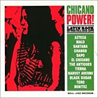 Chicano Power: Latin Rock in Usa 68-76 by Various Artists