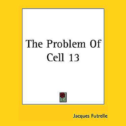 The Problem of Cell 13 cover art