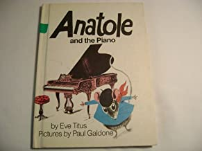 ANATOLE AND THE PIANO (Little Rooster)