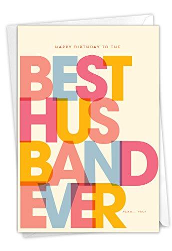 NobleWorks, Best Husband Ever - Happy Birthday Card for Husband - Romantic, Loving Mens Greeting Card for Spouse C7354BDG