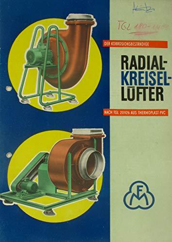 Der korrosionsbeständige Radialkreisellüfter nach TGL 20926 aus Thermoplast PVC (Heft)