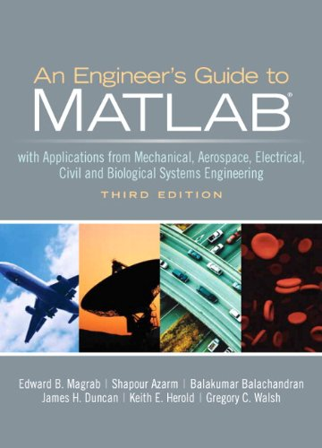An Engineers Guide to MATLAB (3rd Edition)