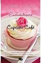 [ ENCUENTRAME EN EL CUPCAKE CAFE = MEET ME AT THE CUPCAKE CAFE (SPANISH) ] By Colgan, Jenny ( Author) 2013 [ Hardcover ]