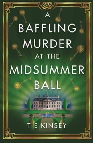 A Baffling Murder at the Midsummer Ball (A Dizzy Heights Mystery, 2)