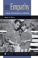 Empathy: A Social Psychological Approach (Social Psychology)