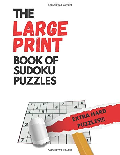 The LARGE PRINT book of Sudoku (EXTRA HARD VERSION): 50 Puzzles in LARGE PRINT and EXTRA HARD level. Puzzle book for adults (Sudoku for Adults) Great Gift