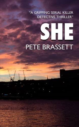SHE: A gripping serial killer detective thriller (Detective Inspector Munro murder mysteries)