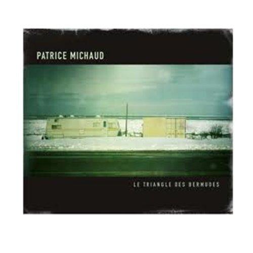 Triangle Des Bermudes by Patrice Michaud (2011-05-03)