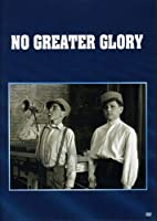 No Greater Glory [DVD]