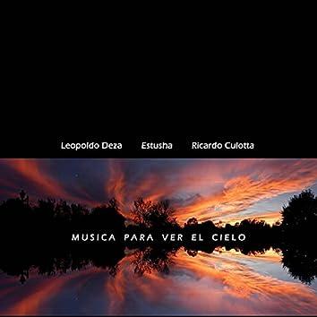 Musica para ver el cielo