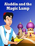 Story Of About Aladdin and the Magic Lamp: English Fairy Tales Every Day | Classic Story for Children | Bedtime Stories for Kids (English Edition)