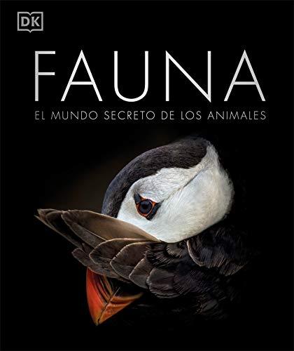 Fauna: El mundo secreto de los animales (Spanish Edition)