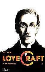 Je suis providence, vie et oeuvre de H.P. Lovecraft - Tome 2 de S-T Joshi