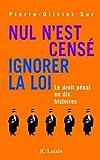 Nul n'est censé ignorer la loi (Essais et documents) (French Edition)