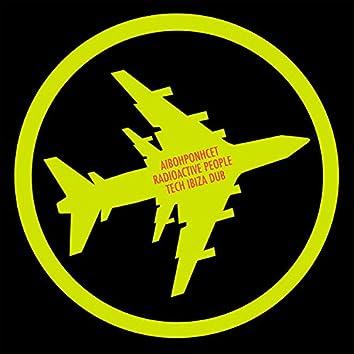 Radioactive People (Tech Ibiza Dub)