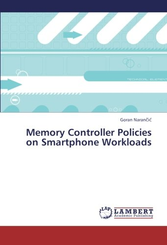 Memory Controller Policies on Smartphone Workloads