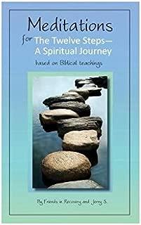 Meditations for the Twelve Steps: A Spiritual Journey