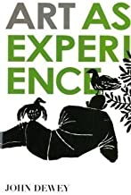 Art as Experience by John Dewey (2009)