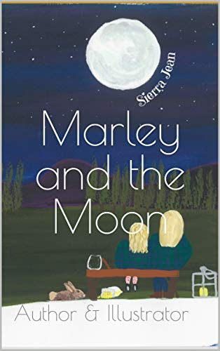 Marley and the Moon: Author & Illustrator (English Edition)